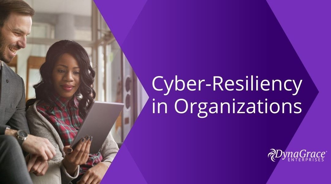 A Cyber-Resilient Organization